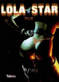 Lola Star. Volume 1