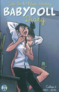 Babydoll diary. Volume 2, 2001-2010