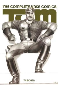 Tom of Finland : the complete Kake comics