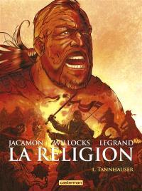 La religion. Volume 1, Tannhauser
