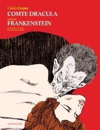 Comte Dracula. Suivi de Frankenstein