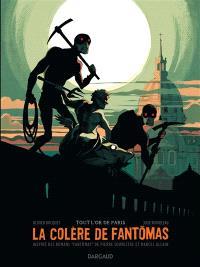 La colère de Fantômas. Volume 2, Tout l'or de Paris