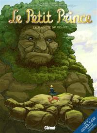 Le Petit Prince : les nouvelles aventures. Volume 9, La planète du géant