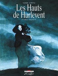 Les hauts de Hurlevent : l'intégrale