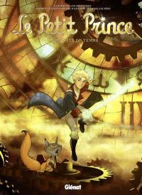 Le Petit Prince : les nouvelles aventures. Volume 18, La planète du temps