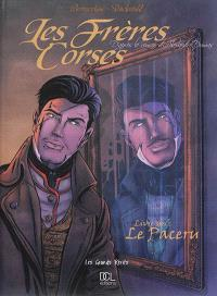 Les frères corses. Volume 1, Le paceru