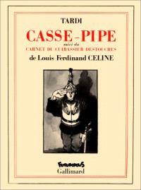 Casse-pipe; Carnet du Cuirassier Destouches
