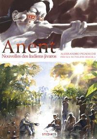 Anent : nouvelles des Indiens Jivaros