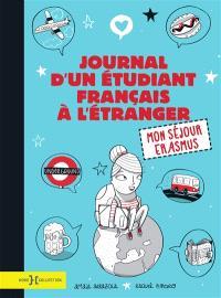 Journal d'un étudiant français à l'étranger : mon séjour Erasmus