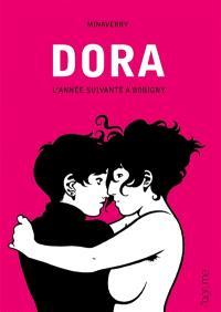 Dora. Volume 2, L'année suivante à Bobigny