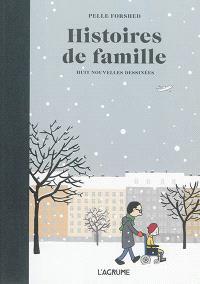 Histoires de famille : huit nouvelles dessinées