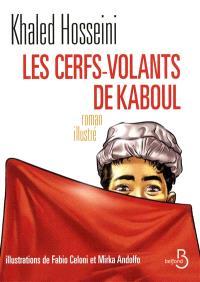 Les cerfs-volants de Kaboul : roman illustré