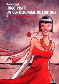 Hugo Pratt, un gentilhomme de fortune. Volume 3, Sur un air de tango