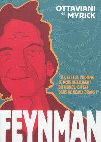 Feynman : si c'est lui, l'homme le plus intelligent du monde, on est dans de beaux draps !