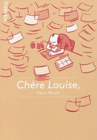 Chère Louise : lettres de Pierre Wazem à Louise Bonnet, des Studios Lolos aux Studios Lolos West, 2003-2012