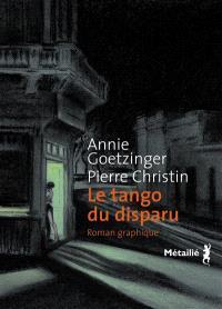 Le tango du disparu : roman graphique