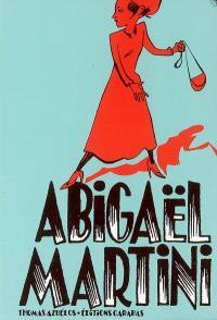 Abigaël Martini. Volume 1