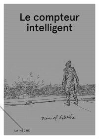 Carnets libres. Volume 2, Le compteur intelligent