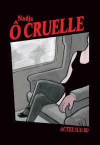 O cruelle