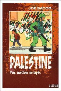 Palestine. Volume 1, Une nation occupée