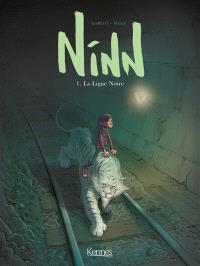Ninn. Volume 1, La ligne noire