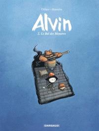 Alvin. Volume 2, Le bal des monstres