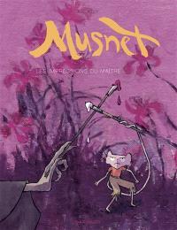 Musnet. Volume 2, Les impressions du maître