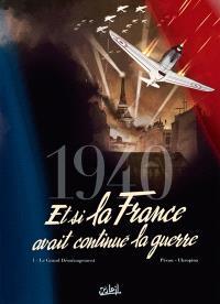 1940, et si la France avait continué la guerre. Volume 1, Le grand déménagement