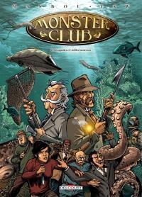 Monster club. Volume 2, Décapodes et vieilles lanternes