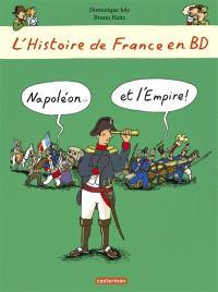 L'histoire de France en BD. Volume 9, Napoléon... et l'Empire !