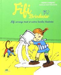 Fifi Brindacier. Volume 2, Fifi arrange tout : et autres bandes dessinées