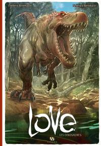 Love. Volume 4, Les dinosaures