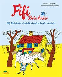 Fifi Brindacier, Fifi s'installe et autres bandes dessinées