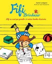Fifi Brindacier, Fifi ne veut pas grandir et autres bandes dessinées