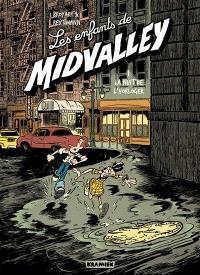 Les enfants de Midvalley. Volume 1, La nuit de l'horloger