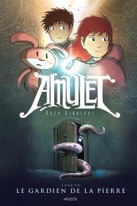 Amulet. Volume 1, Le gardien de la pierre