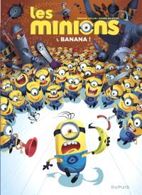 Les Minions. Volume 1, Banana !