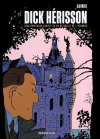 Dick Hérisson : intégrale. Volume 2