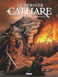 Le dernier cathare. Volume 4, L'église de Satan
