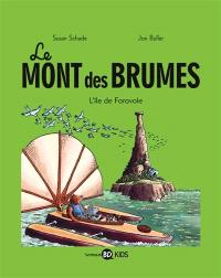 Le mont des brumes. Volume 2, L'île de Faravole