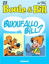 Boule et Bill. Volume 27, Bwouf allo Bill