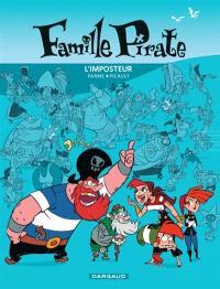 Famille pirate. Volume 2, L'imposteur