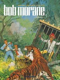 Bob Morane : intégrale. Volume 2