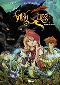 Fairy quest. Volume 1, Les hors-la-loi