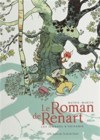 Le roman de Renart. Volume 1, Les jambons d'Ysengrin