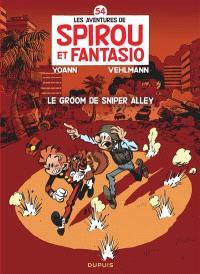 Les aventures de Spirou et Fantasio. Volume 54, Le groom de Sniper Alley