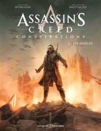 Assassin's creed : conspirations. Volume 1, Die Glocke