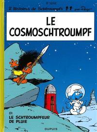 Les Schtroumpfs. Volume 6, Le cosmoschtroumpf; Le schtroumpfeur de pluie