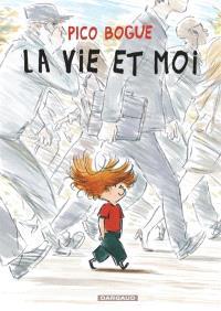 Pico Bogue. Volume 1, La vie et moi