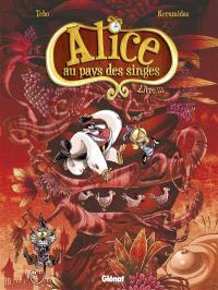 Alice au pays des singes. Volume 3